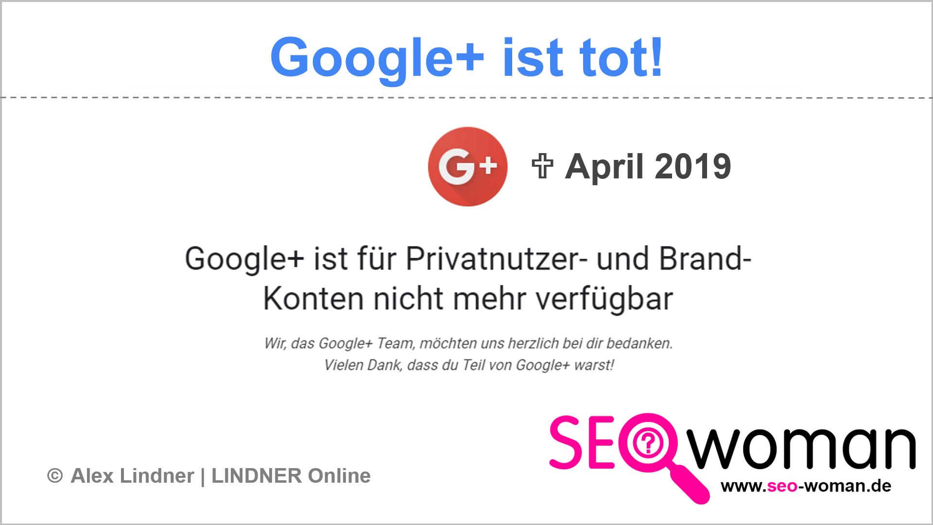 Google+ - gestorben im April 2019 - R.I.P.