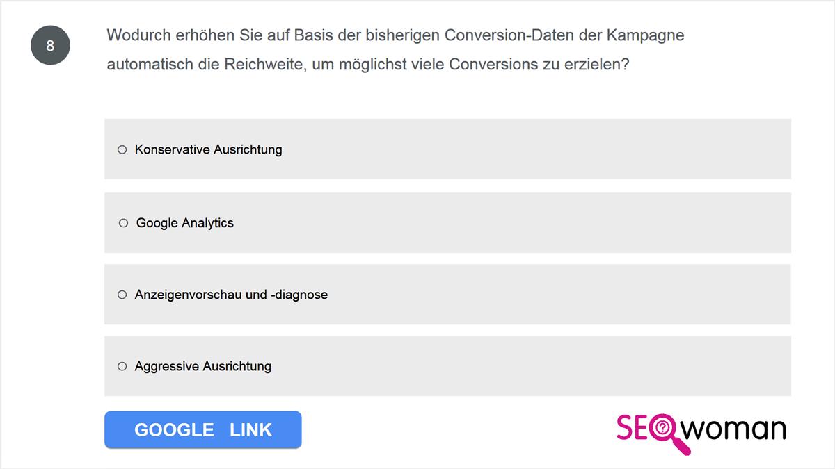 Wodurch erhöhen Sie auf Basis der bisherigen Conversion-Daten der Kampagne automatisch die Reichweite, um möglichst viele Conversions zu erzielen?