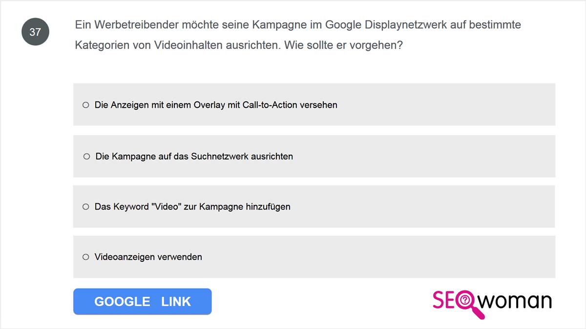 Ein Werbetreibender möchte seine Kampagne im Google Displaynetzwerk auf bestimmte Kategorien von Videoinhalten ausrichten. Wie sollte er vorgehen?