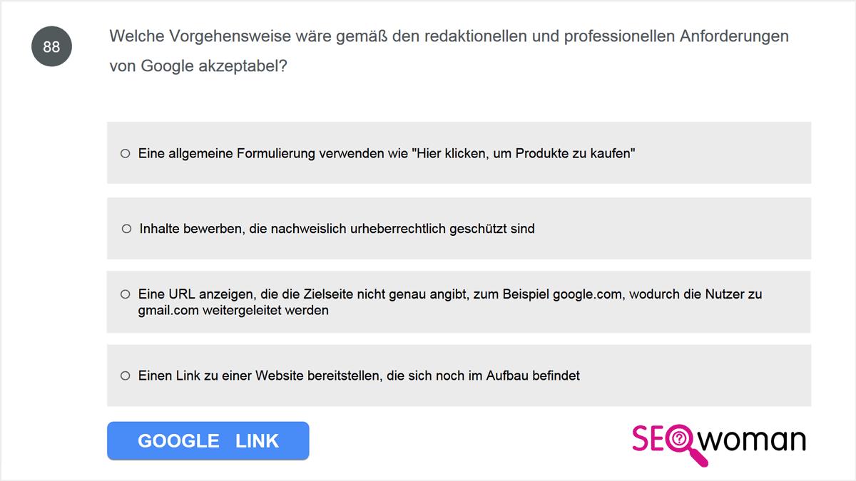 Welche Vorgehensweise wäre gemäß den redaktionellen und professionellen Anforderungen von Google akzeptabel?