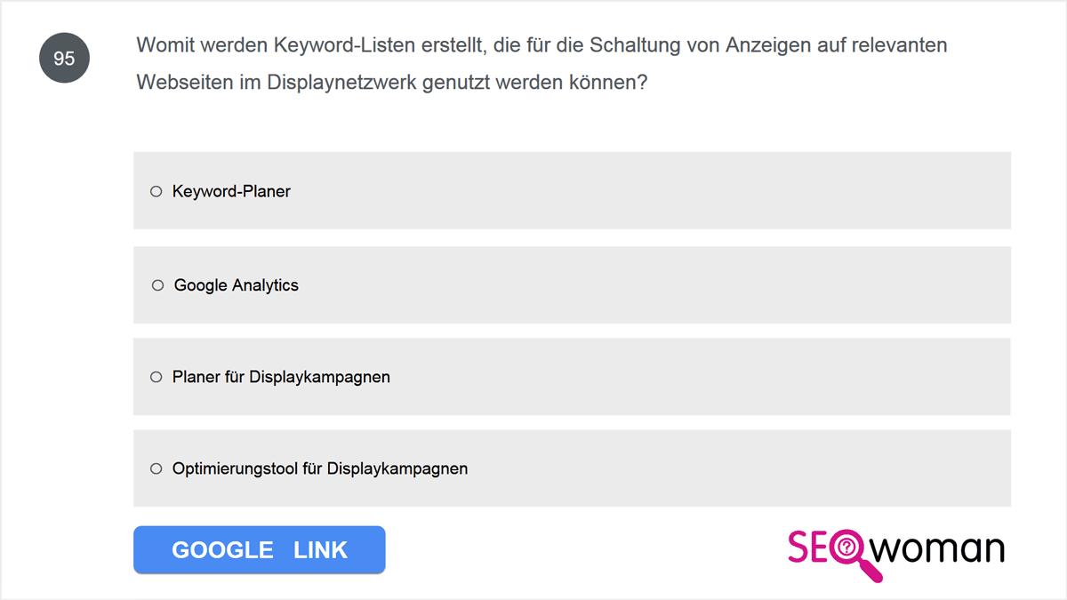 Womit werden Keyword-Listen erstellt, die für die Schaltung von Anzeigen auf relevanten Webseiten im Displaynetzwerk genutzt werden können?