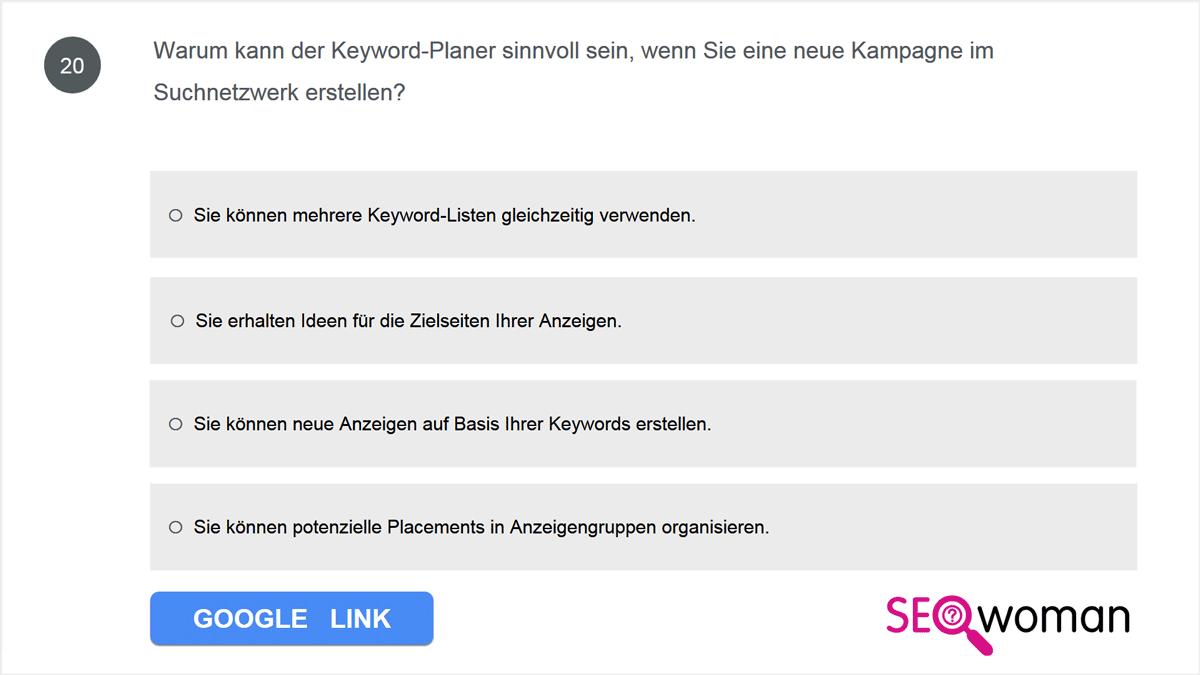 Warum kann der Keyword-Planer sinnvoll sein, wenn Sie eine neue Kampagne im Suchnetzwerk erstellen?
