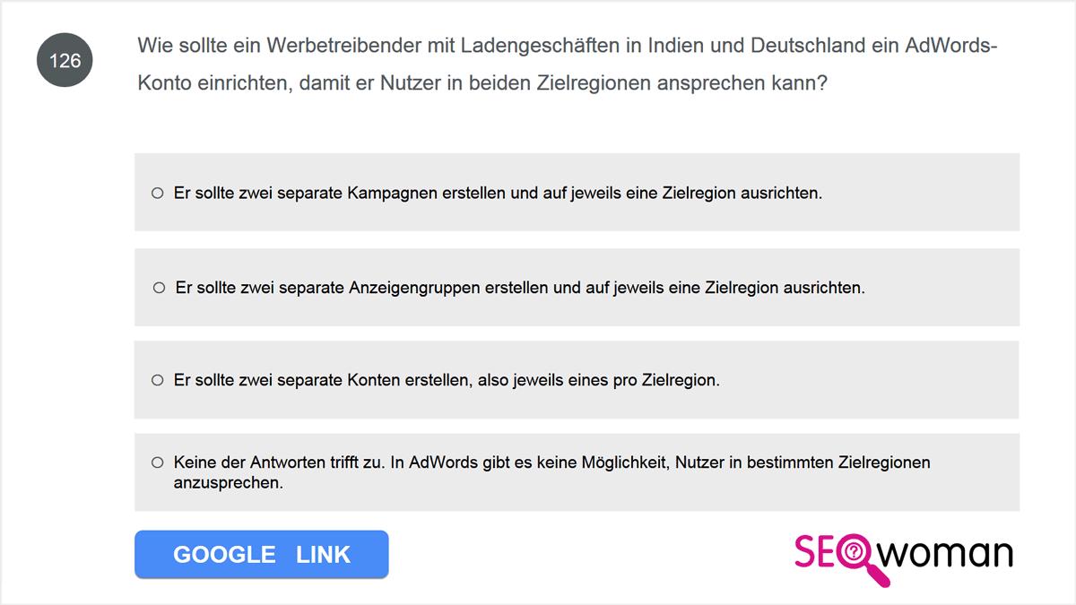 Wie sollte ein Werbetreibender mit Ladengeschäften in Indien und Deutschland ein AdWords-Konto einrichten, damit er Nutzer in beiden Zielregionen ansprechen kann?