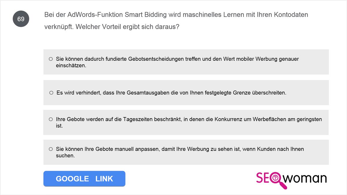 Bei der AdWords-Funktion Smart Bidding wird maschinelles Lernen mit Ihren Kontodaten verknüpft. Welcher Vorteil ergibt sich daraus?