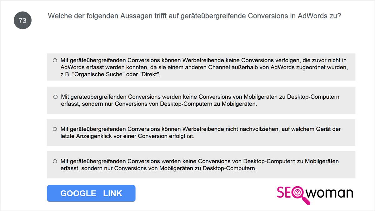 Welche der folgenden Aussagen trifft auf geräteübergreifende Conversions in AdWords zu?