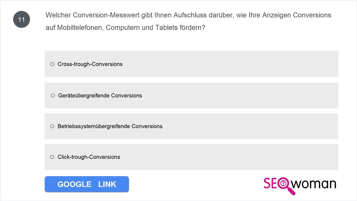 Welcher Conversion-Messwert gibt Ihnen Aufschluss darüber, wie Ihre Anzeigen Conversions auf Mobiltelefonen, Computern und Tablets fördern?