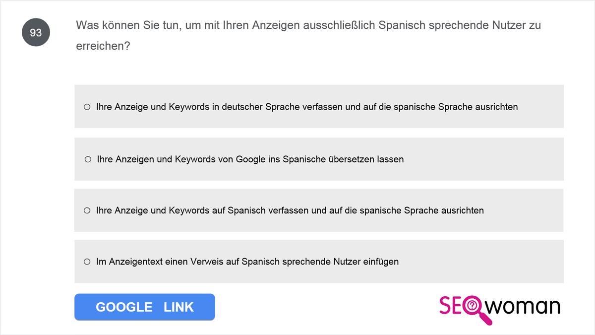 Was können Sie tun, um mit Ihren Anzeigen ausschließlich Spanisch sprechende Nutzer zu erreichen?