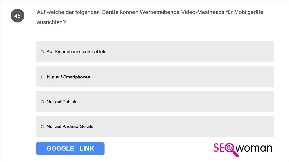 Auf welche der folgenden Geräte können Werbetreibende Video-Mastheads für Mobilgeräte ausrichten?