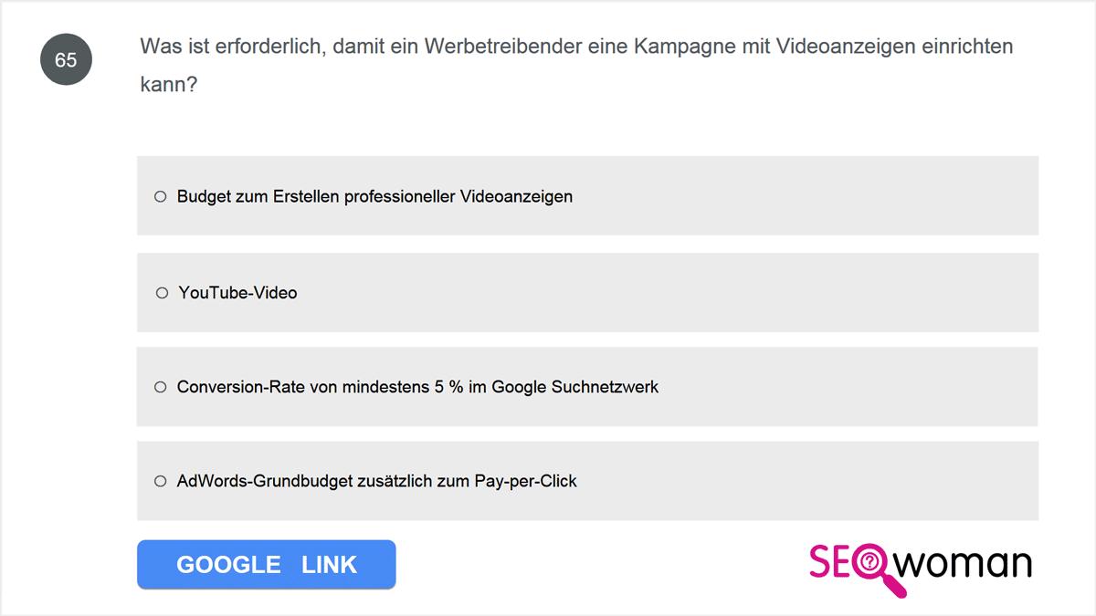 Was ist erforderlich, damit ein Werbetreibender eine Kampagne mit Videoanzeigen einrichten kann?