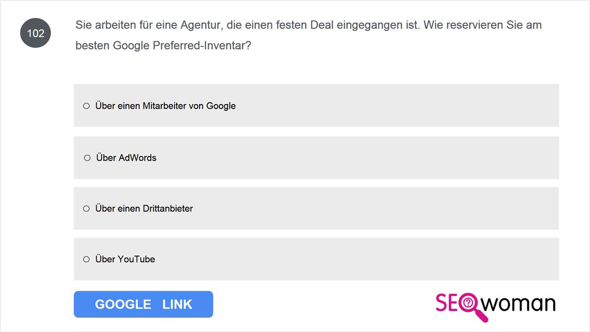 Sie arbeiten für eine Agentur, die einen festen Deal eingegangen ist. Wie reservieren Sie am besten Google Preferred-Inventar?