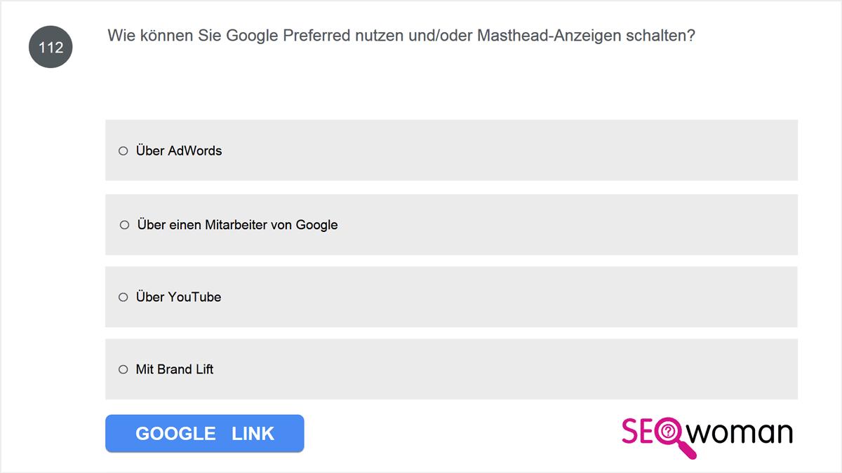 Wie können Sie Google Preferred nutzen und/oder Masthead-Anzeigen schalten?
