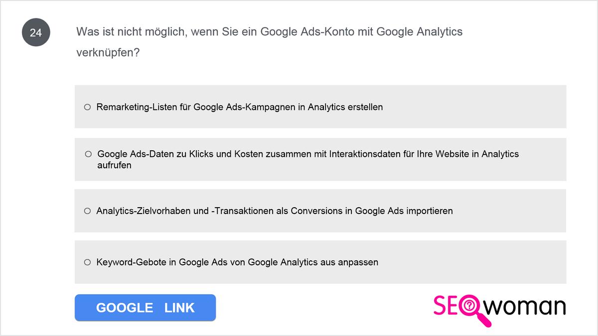 Was ist nicht möglich, wenn Sie ein Google Ads-Konto mit Google Analytics verknüpfen?