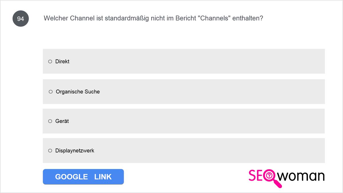 Welcher dieser Channels ist NICHT im standardmäßigen Bericht Channels enthalten?