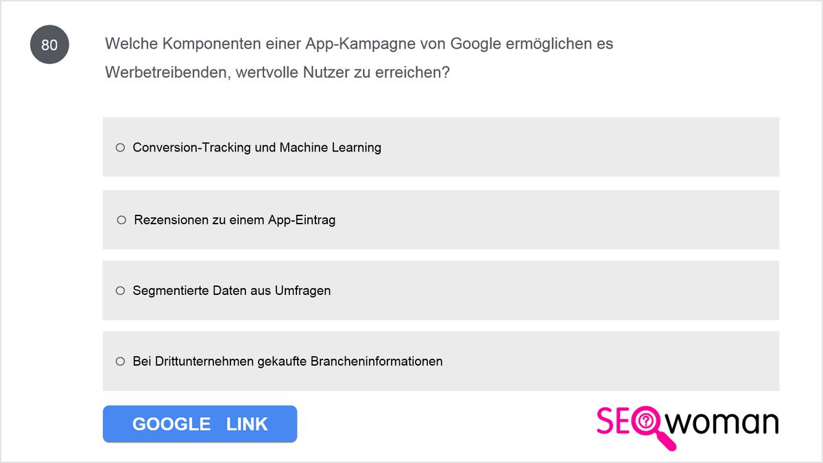 Welche Komponenten einer Google-App-Kampagne ermöglichen es Werbetreibenden, wertvolle Nutzer zu erreichen?