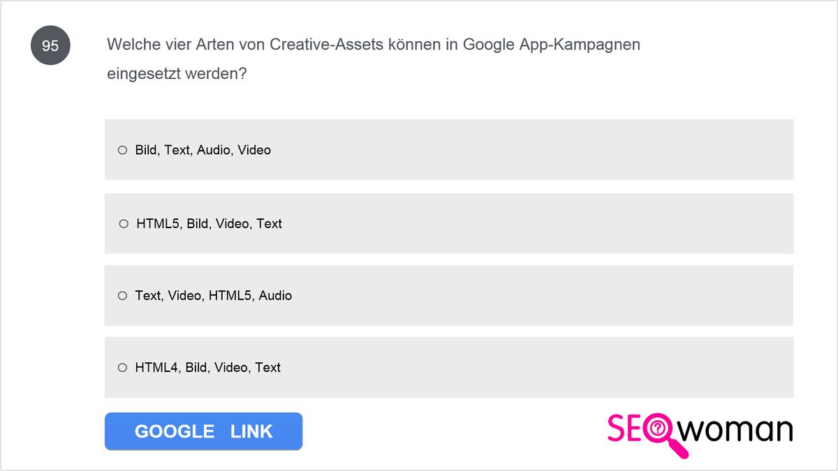 Welche vier Arten von Creative-Assets können in Google App-Kampagnen eingesetzt werden?