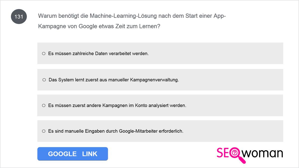 Warum benötigt das Machine Learning-System nach dem Start einer Google-App-Kampagne etwas Zeit zum Lernen?
