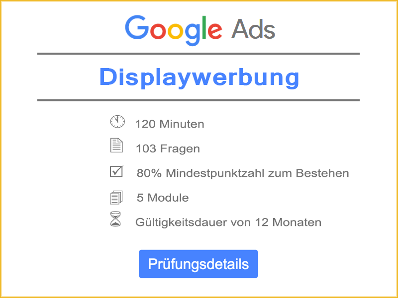 Informationen: Google Ads Displaywerbung Prüfung