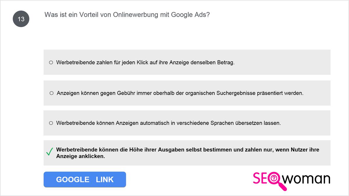 Beispiel 1/2: Ähnliche/gleiche Google Ads-Prüfungsfragen (Google Ads Grundlagen Frage 13)