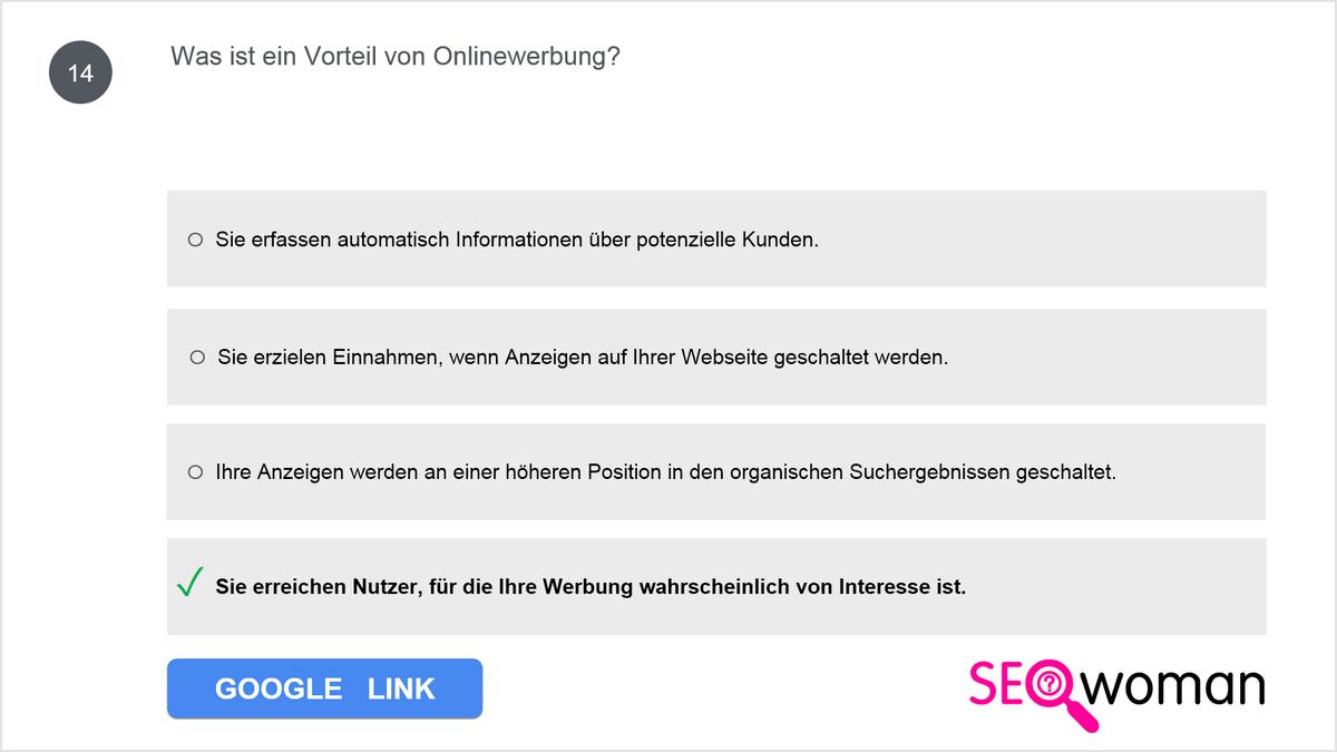 Beispiel 2/2: Ähnliche/gleiche Google Ads-Prüfungsfragen (Google Ads Grundlagen Frage 14)