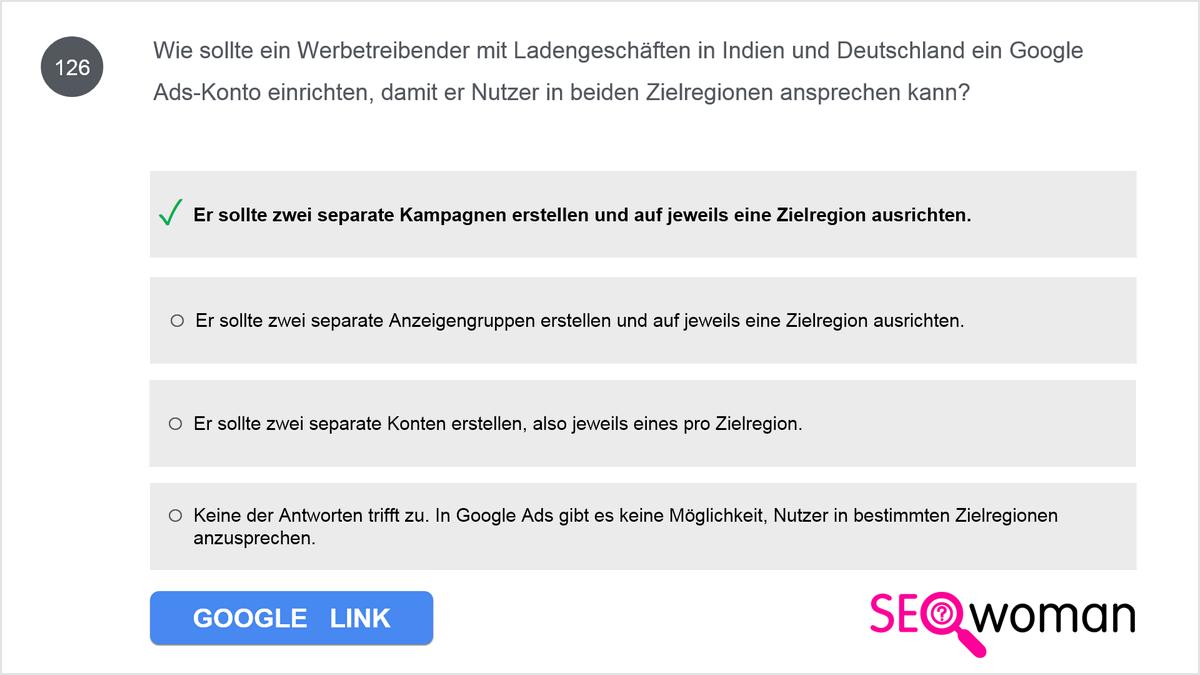 Wie sollte ein Werbetreibender mit Ladengeschäften in Indien und Deutschland ein Google Ads-Konto einrichten, damit er Nutzer in beiden Zielregionen ansprechen kann?