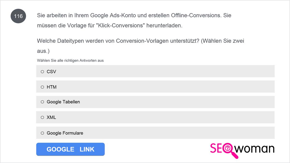 Sie arbeiten in Ihrem Google Ads-Konto und erstellen Offline-Conversions. Sie müssen die Vorlage für Klick-Conversions herunterladen. Welche Dateitypen werden von Conversion-Vorlagen unterstützt?