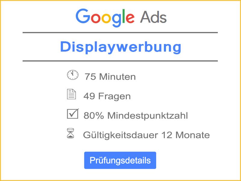 Google Ads Displaywerbung Prüfungsdetails