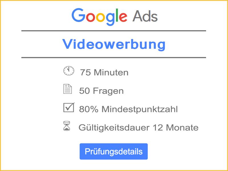 Google Ads Videowerbung Prüfungsdetails