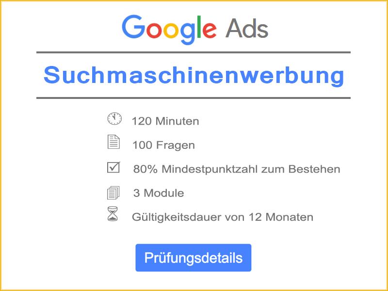 Google Ads Suchmaschinenwerbung Prüfungsdetails