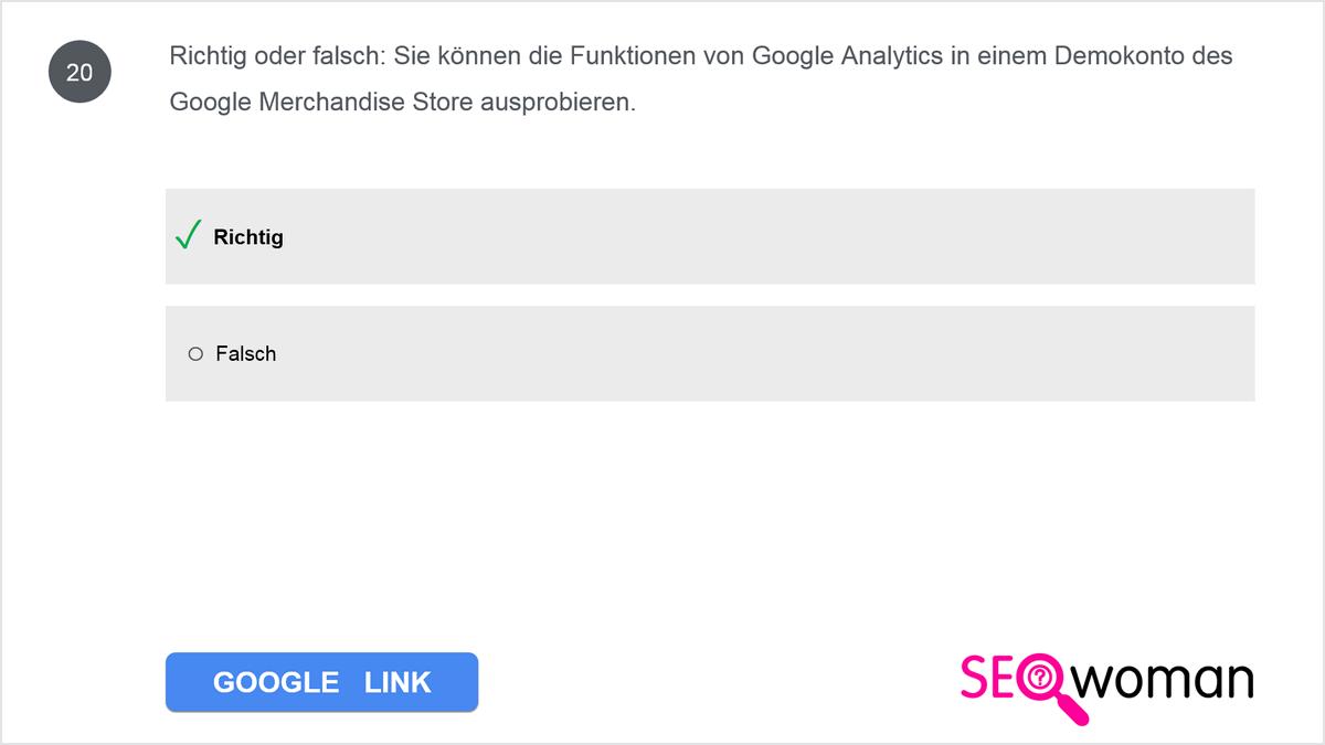 Richtig oder falsch: Sie können die Funktionen von Google Analytics in einem Demokonto des Google Merchandise Store ausprobieren.