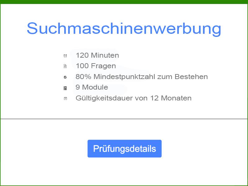 Google AdWords Suchmaschinenwerbung Prüfungsdetails