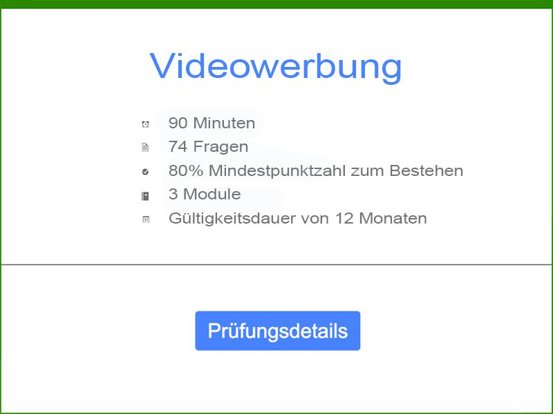 Google AdWords Videowerbung Prüfungsdetails