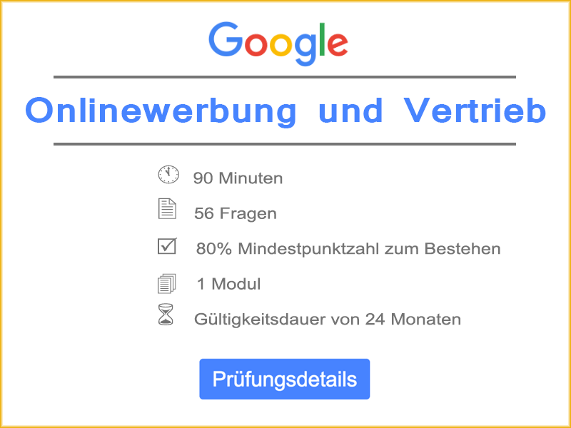 Google Onliewerbung und Vertrieb Prüfungsdetails