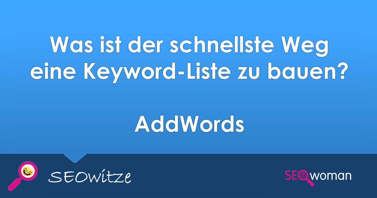 Keyword-Liste erstellen? AddWords!