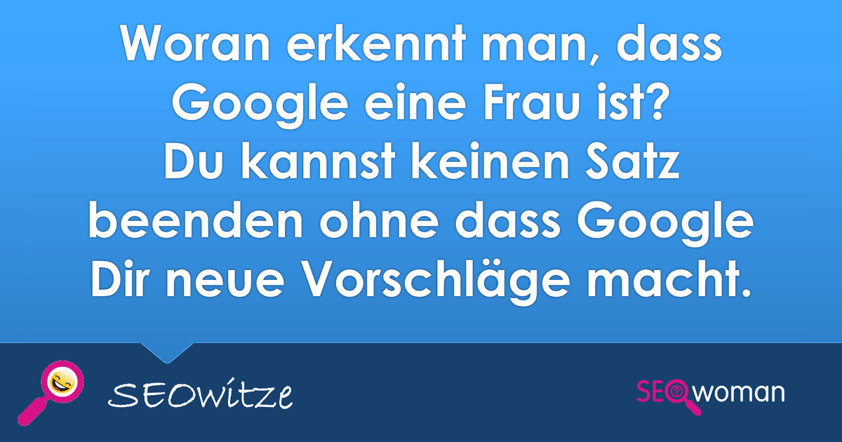 Google ist eine Frau